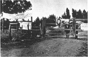 Operation outside the law, Mirista gangs confiscated many Chilean farms. Note picture of Che Guevara, a hero of the Miristas.